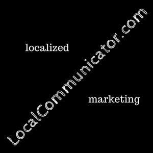 Local Communicator Marketing Localized Advertisements